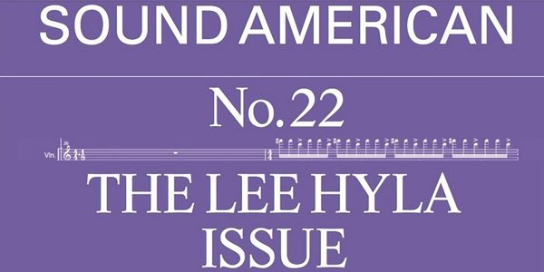 The Lee Hyla Issue is out!