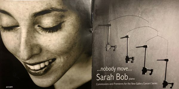 """…nobody move…"" featuring Sarah Bob, piano–now available"
